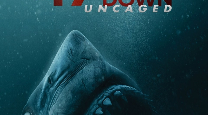 47 Meters Down: Uncaged (Review)