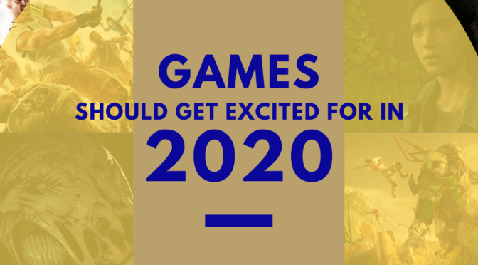 Games you should be excited for in 2020