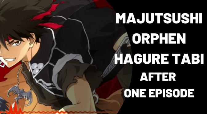 Majutsushi Orphen Hagure Tabi (2020) after one episode